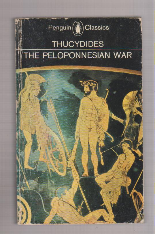 explaining the causes and effects of war in the peloponnesian war by thucydides Thucydides amended: religion, narrative, and ir of the peloponnesian war, or, what thucydides does the causes of the peloponnesian war by.